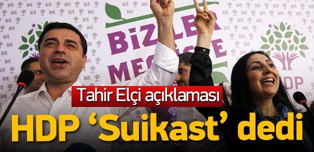 HDP'den Tahir Elçi açıklaması