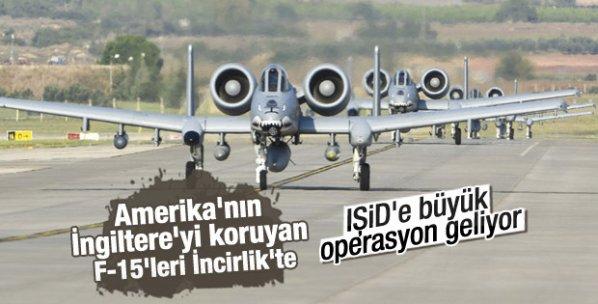 İncirlik Üssü'ne 6 adet F-15C savaş uçağı geldi