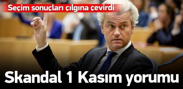 İslam düşmanı Wilders'tan skandal 1 Kasım yorumu