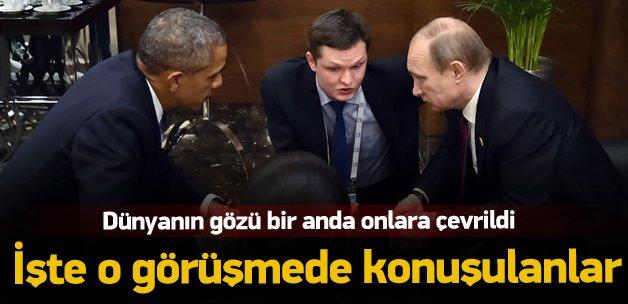 İşte Obama ve Putin zirvesinde konuşulanlar