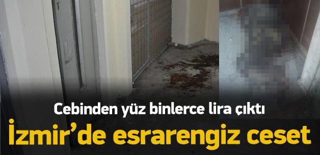 İzmir'de esrarengiz ceset!