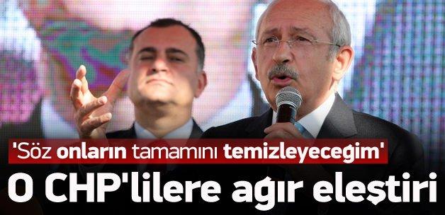 Kılıçdaroğlu o CHP'lileri yerden yere vurdu
