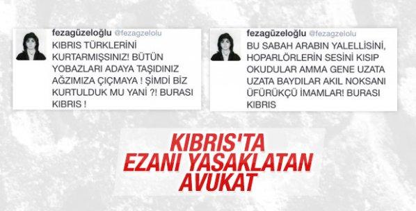 KKTC'de ezanı Feza Güzeloğlu yasaklattı