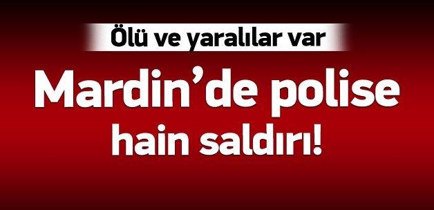 Mardin'de polis aracına kalleş saldırı!