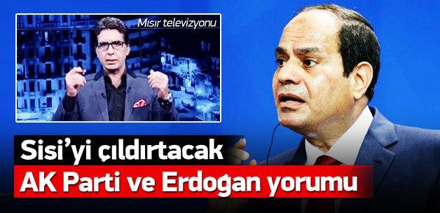 Mısır TV'sinde Sisi'yi kızdıracak Ak Parti yorumu!
