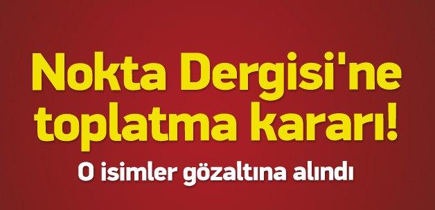 Nokta Dergisi'ne ikinci kez toplatma kararı!