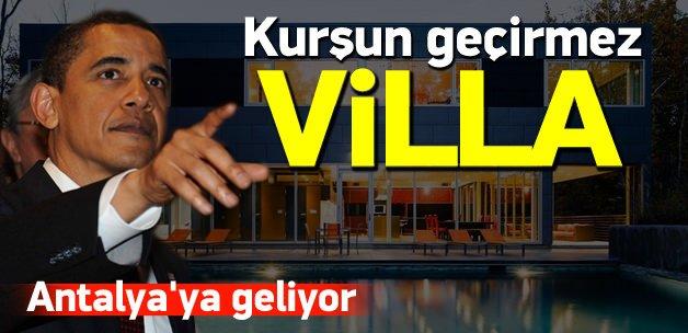 Obama için Antalya'ya kurşun geçirmez villa