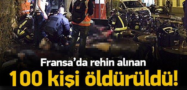 Paris'te rehin alınan 100 kişi öldürüldü