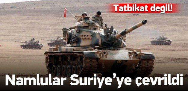 Tankların namluları Suriye'ye çevrildi!