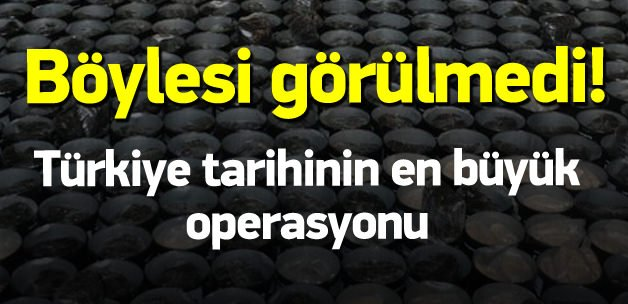 Türkiye tarihinin en büyük captagon operasyonu