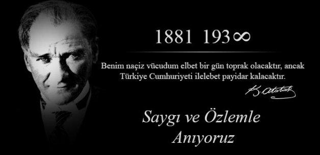 Ulu Önderimizi Saygıyla Anıyoruz..!