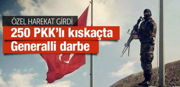 250 terörist kıskaçta PKK'ya generalli operasyon