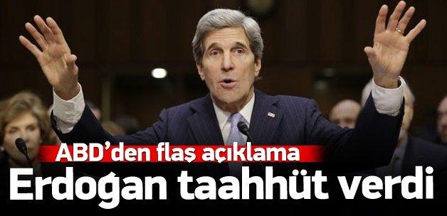 ABD'den flaş açıklama: Erdoğan taahhüt verdi!