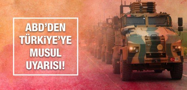 ABD'den Türkiye'ye Musul uyarısı!