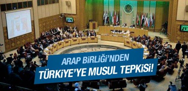 Arap Birliği'nden Türkiye'ye 'Musul' tepkisi