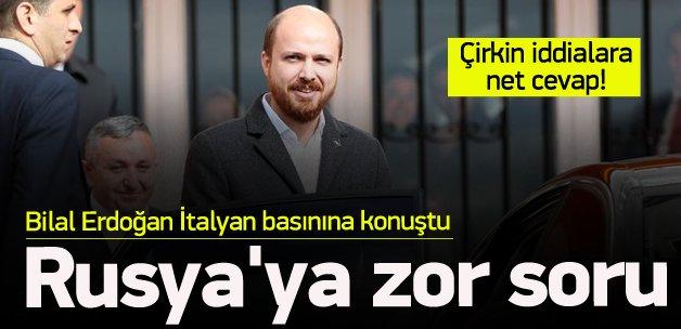 Bilal Erdoğan'dan Rusya'ya yanıt