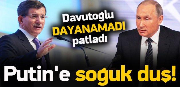 Davutoğlu'ndan Putin'e soğuk duş