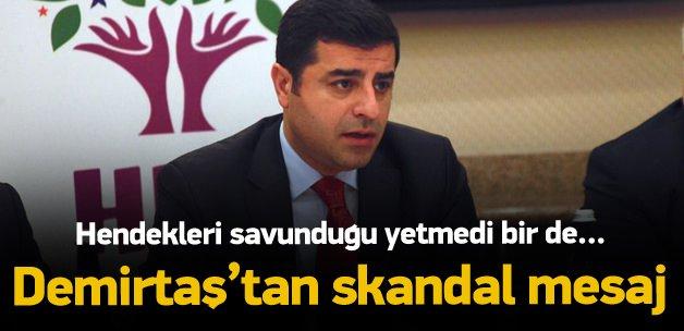 Demirtaş'tan skandal 'Hendek' açıklaması