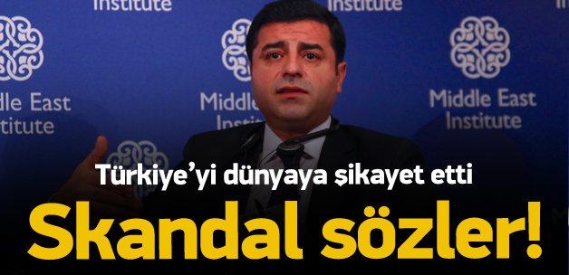 Demirtaş'tan Türkiye hakkında skandal açıklama