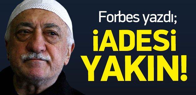 Forbes: Gülen'in Türkiye'ye iadesi yakın
