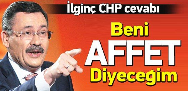 Gökçek'ten ilginç CHP cevabı: Allahım beni affet