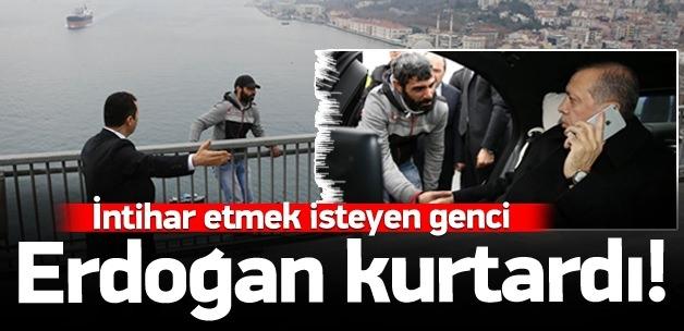 İntihar etmek isteyen genci Erdoğan kurtardı