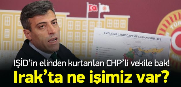 IŞİD'e rehin düşen CHP'li vekilden skandal sözler