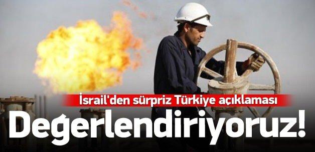 İsrail'den sürpriz Türkiye açıklaması
