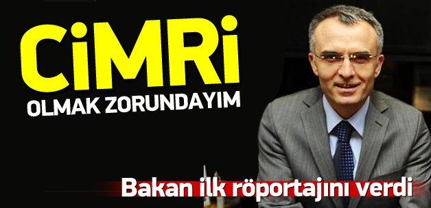 Maliye Bakanı Ağbal: Cimri olmak zorundayım
