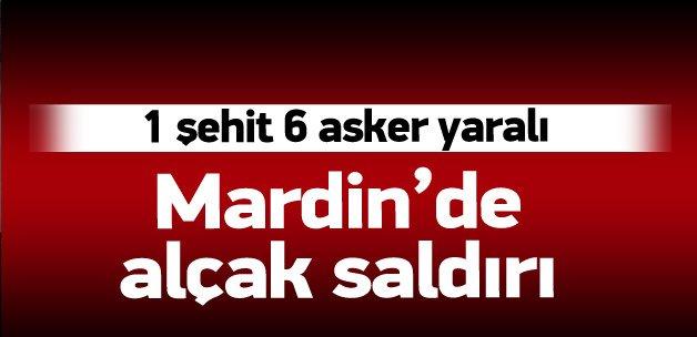 Mardin'de 1 asker şehit oldu, 6 asker yaralı