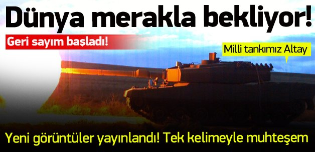 Milli tankımız dünyanın en iyisi olacak