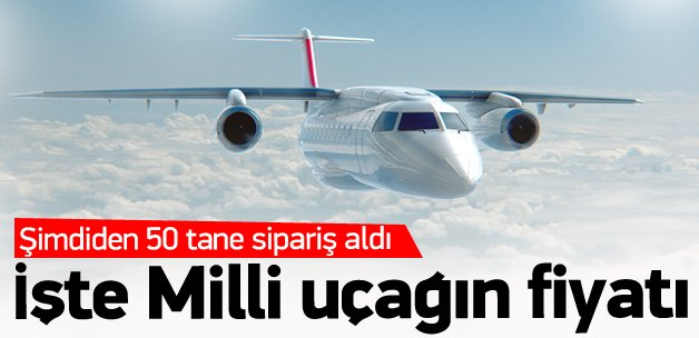 Milli uçağımızın fiyatı belli oldu