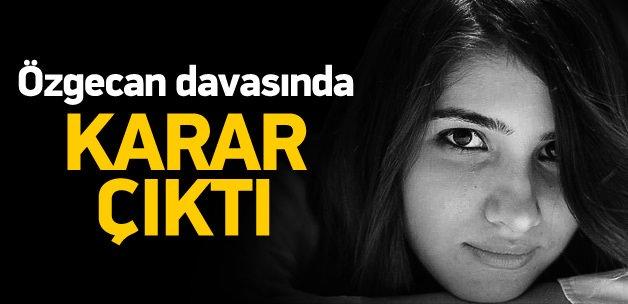 Özgecan Aslan cinayetinde karar çıktı