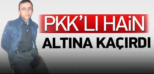 PKK'lı hain altına kaçırdı!
