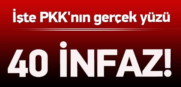PKK'nın gerçek yüzü: 40 kişiyi infaz ettiler!