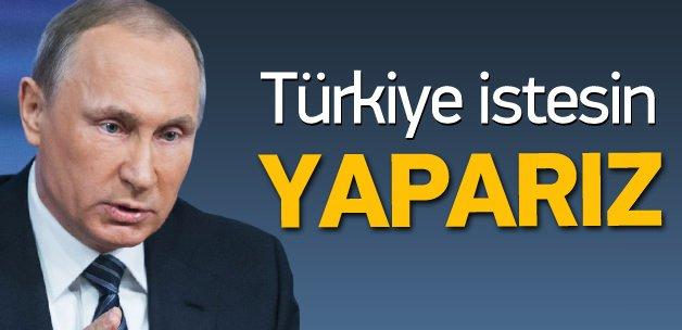 Putin: Türkiye izin versin yaparız