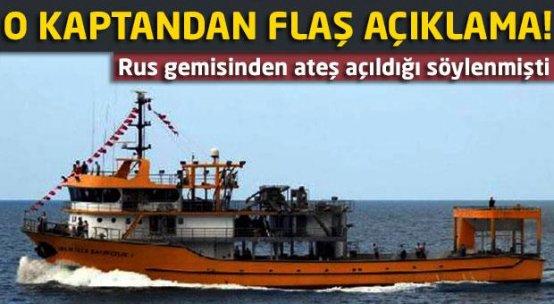 Rus gemisiyle karşılaşan Türk teknesinin kaptanı konuştu