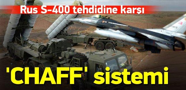 "Rus S-400 tehdidine karşı ""CHAFF"""
