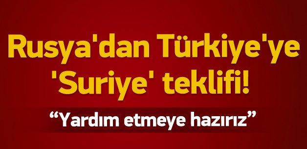 Rusya'dan Türkiye'ye 'Suriye' teklifi!