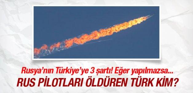 Rusya'nın Türkiye'den 3 şartı bunlar yapılmazsa...