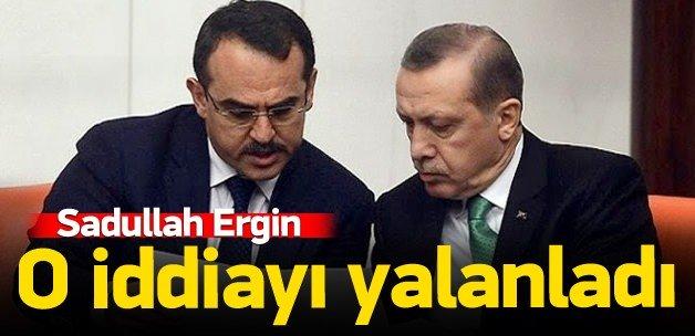 Sadullah Ergin o iddiaları yalanladı: İftira!