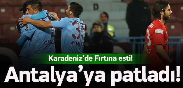 Trabzon Antalyaspor'a patladı