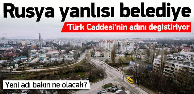 'Türk Caddesi'nin adı değişiyor