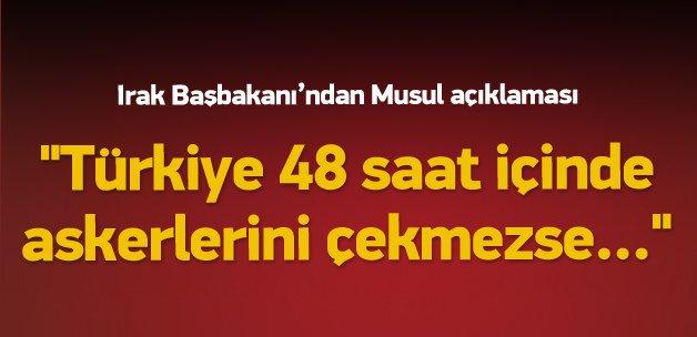 """""""Türkiye 48 saat içinde askerlerini çekmezse..."""""""