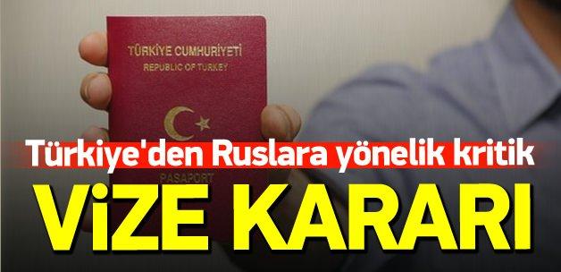 Türkiye'den Ruslara yönelik kritik vize kararı
