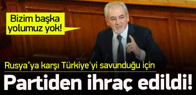 Türkiye'yi savundu, partiden ihraç edildi