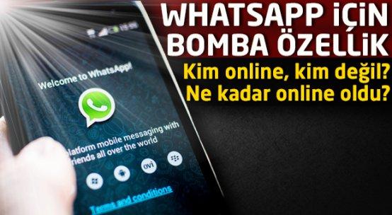Whatsapp'a yeni özellik! Kim online? Kim ne kadar online oldu?