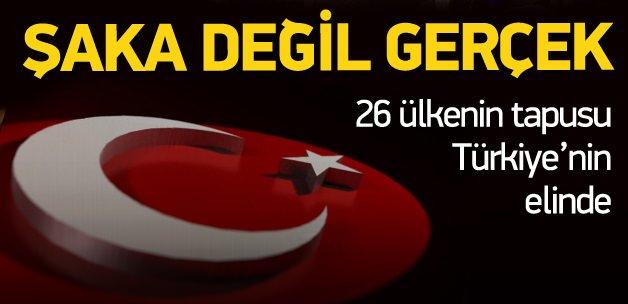 26 ülkenin tapusu Türkiye'nin elinde