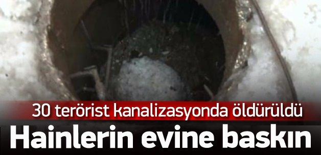 30 PKK'lı kanalizasyonda öldürüldü