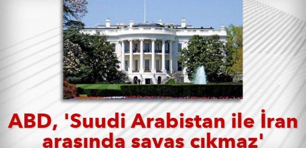 ABD, 'Suudi Arabistan ile İran arasında savaş çıkmaz'